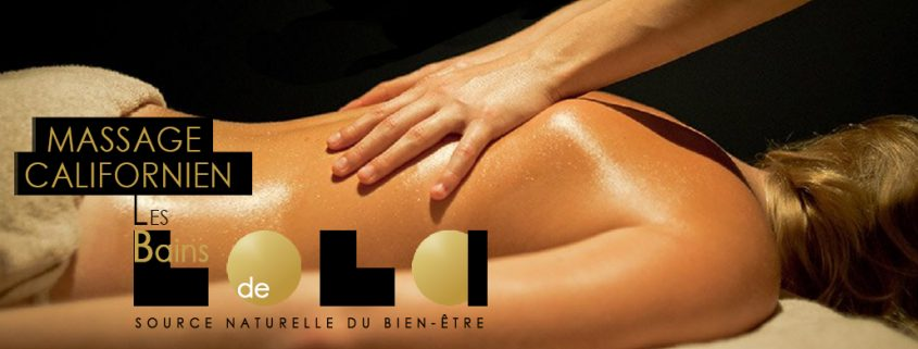 Massage californien. Les Bains de Lola, institut de beauté à Sanary dans la var